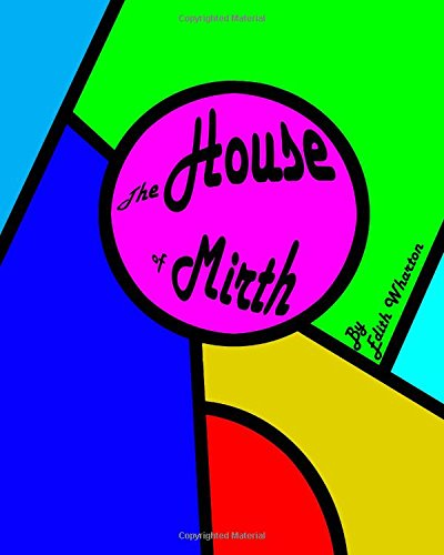 9780692304709: The House of Mirth (Large Print)