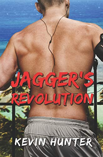 Jagger's Revolution: Hunter, Kevin