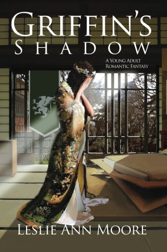 9780692305157: Griffin's Shadow: A Young Adult Romantic Fantasy (Griffin's Daughter Trilogy) (Volume 2)