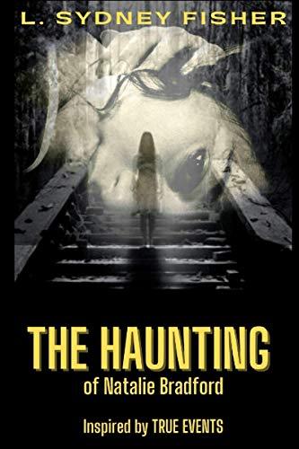 9780692305218: The Haunting of Natalie Bradford (Part I)