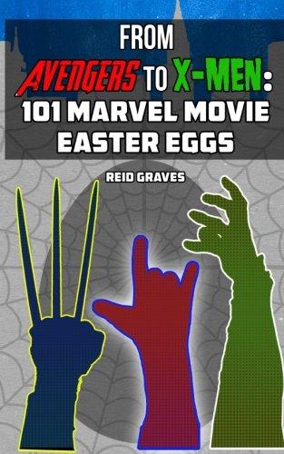 9780692305430: From Avengers to X-Men: 101 Marvel Movie Easter Eggs