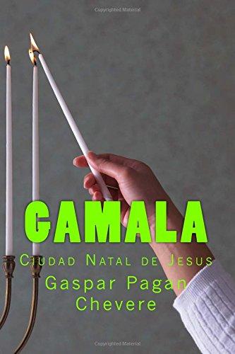 9780692305928: Gamala: La ciudad Zelota, la ciudad de los puros (Spanish Edition)