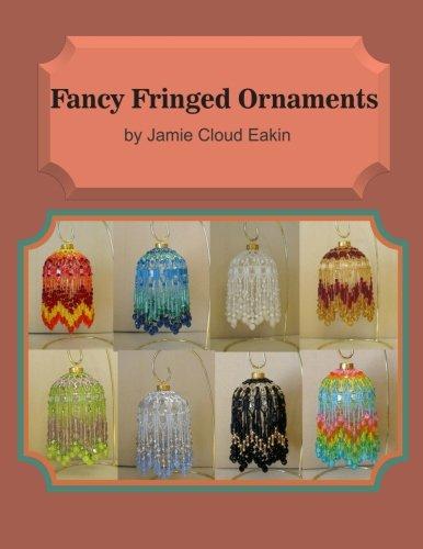 9780692307694: Fancy Fringed Ornaments