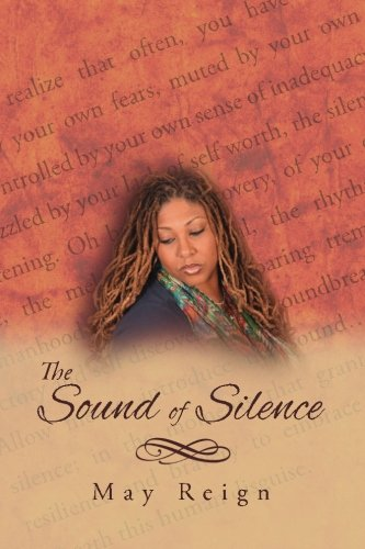 The Sound of Silence: May Reign