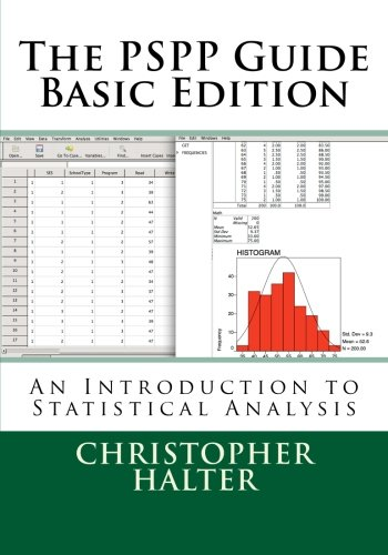 The PSPP Guide (Basic Edition): An Introduction: Halter, Dr Christopher
