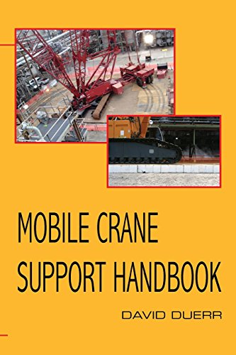 Mobile Crane Support Handbook: Duerr, David