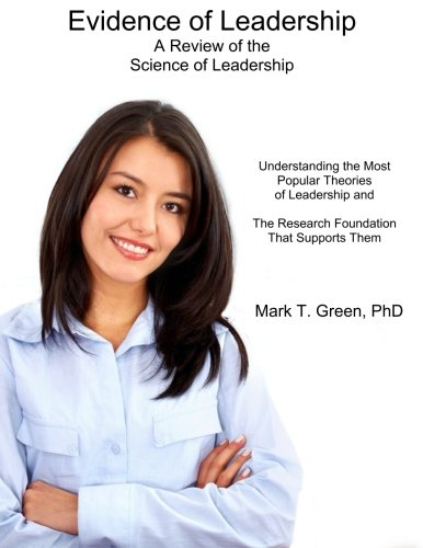 9780692314302: Evidence of Leadership: A Review of the Science of Leadership (Volume 1)