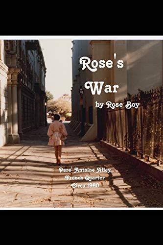 9780692316085: Rose's War