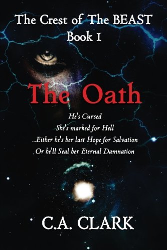 9780692318010: The Oath (The Crest of The BEAST) (Volume 1)