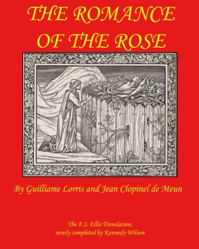 9780692318751: The Romance of the Rose