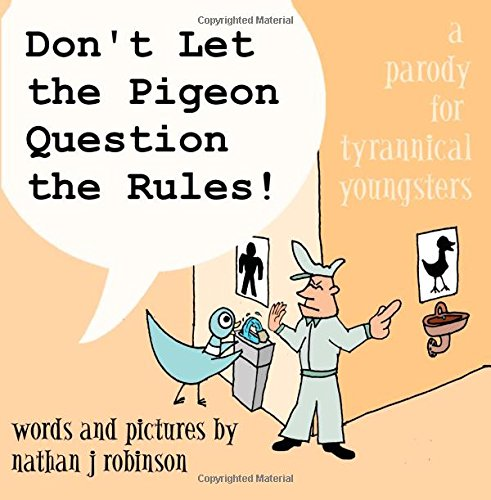 9780692319062: Don't Let The Pigeon Question The Rules!: A Parody