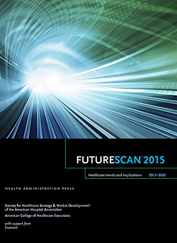 9780692319994: Futurescan 2015: Healthcare Trends and Implications, 2015 - 2020 (Futurescan Healthcare Trends and Implications)