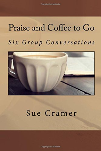 9780692321874: Praise and Coffee to Go: Becoming Me Through Him (Volume 1)