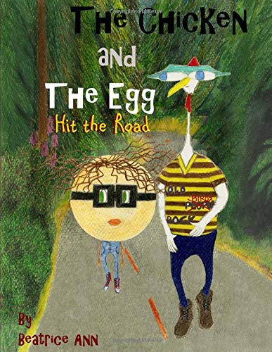 9780692322000: The Chicken and The Egg: Hit the Road (Volume 2)