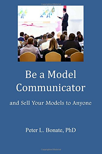 9780692323816: Be a Model Communicator: And Sell Your Models to Anyone