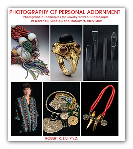 9780692323878: Photography of Personal Adornment. Photographic Techniques for Jewelry/Artwear Craftspeople, Researchers, Scholars and Museum/Gallery Staff