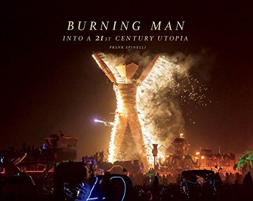 9780692323984: Burning Man, Into a 21st Century Utopia