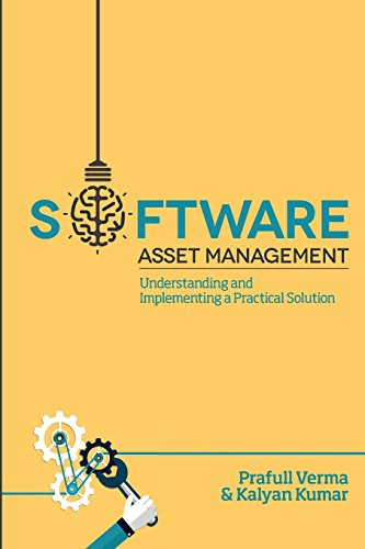 9780692324264: Software Asset Management: Understanding and Implementing an optimal solution