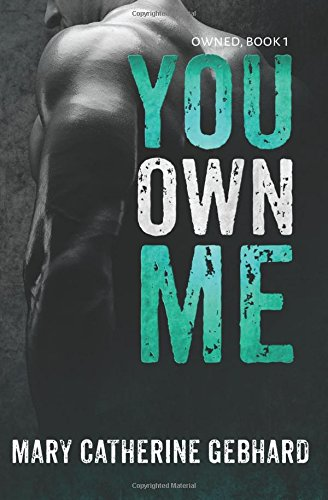 9780692324370: You Own Me (Owned) (Volume 1)