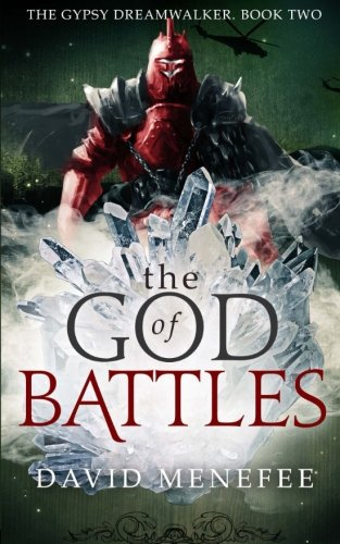 9780692324820: The God of Battles: The Gypsy Dreamwalker. Book Two (Volume 2)