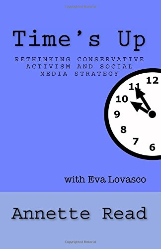 Time's Up!: Rethinking Conservative Activism and Social Media Strategy: Annette Read