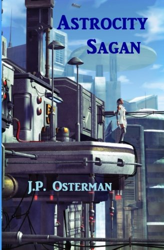 9780692326244: Astrocity Sagan (The Nelta Series) (Volume 3)