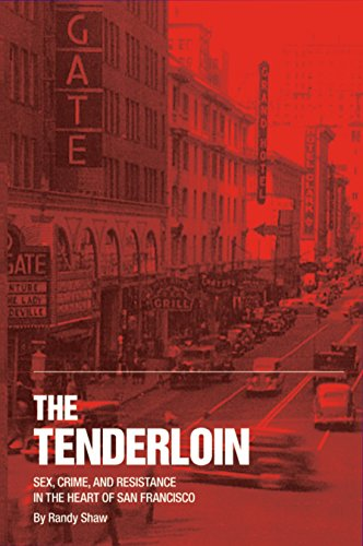 9780692327234: The Tenderloin: Sex, Crime and Resistance in the Heart of San Francisco