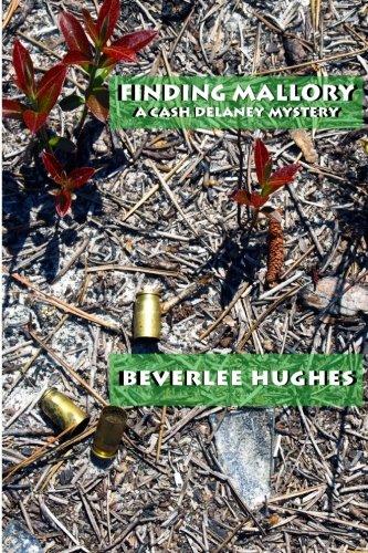 9780692328019: Finding Mallory: A Cash Delaney Novel