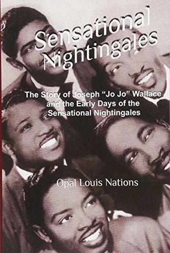 "9780692328088: Sensational Nightingales: The Story of Joseph ""Jo Jo"" Wallace & the Early Days of the Sensational Nightingales"