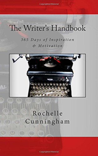 9780692329696: The Writer's Handbook: 365 Days of Inspiration & Motivation