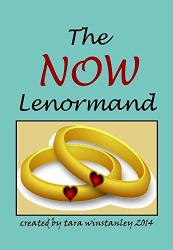 9780692330869: The NOW Lenormand Card Deck /a training Lenormand with colorful images and informative text for beginners as well as seasoned readers alike! (Includes Tin) Author of the TIMELESS TAROT!