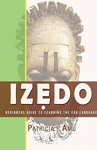 9780692331828: Izedo: Beginners Guide To Learning The Edo Language