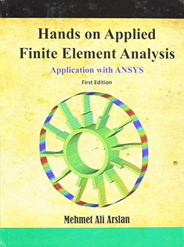 9780692332177: Hands on Applied Finite Element Analysis Application with ANSYS