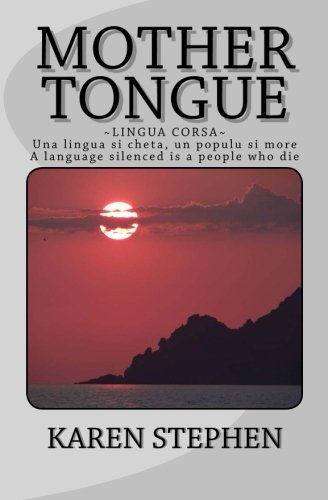9780692333617: Mother Tongue: Lingua Corsa