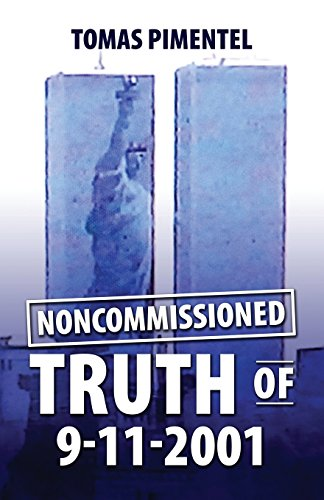 9780692335529: Noncomissioned Truth Of 9-11-2001
