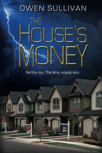 9780692336793: The House's Money (Indecent Fortunes)