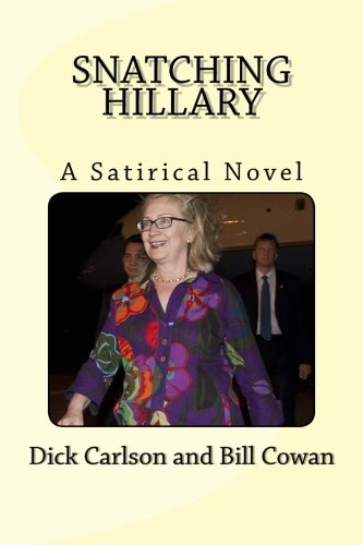 9780692337004: Snatching Hillary