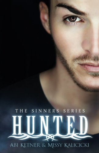 9780692337288: Hunted (A Sinner Series) (Volume 2)