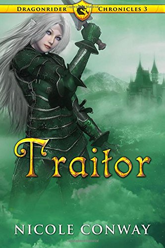 9780692337301: Traitor (The Dragonrider Chronicles)