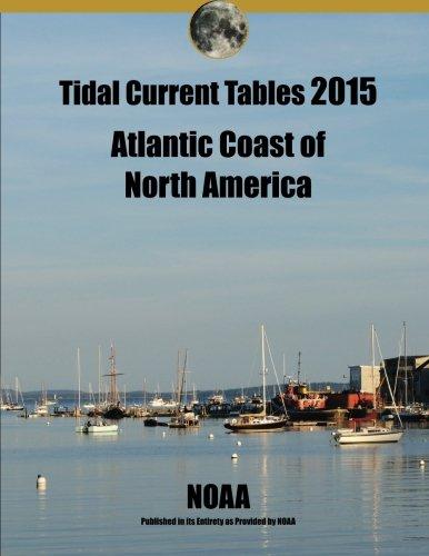 9780692337462: Tidal Current Tables 2015 Atlantic Coast of North America