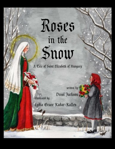 Roses in the Snow: A Tale of: Jackson, Dessi