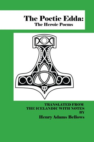 9780692340004: The Poetic Edda: The Heroic Poems