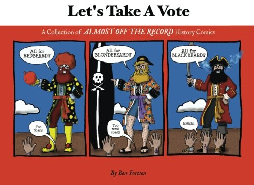 9780692340967: Let's Take A Vote: A Collection of
