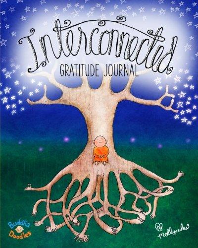 9780692341513: Buddha Doodles Gratitude Journal: Interconnected (Buddha Doodles Gratitude Journals) (Volume 3)