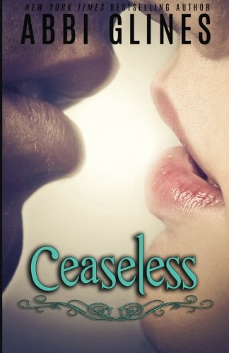 9780692341520: Ceaseless (Existence) (Volume 3)