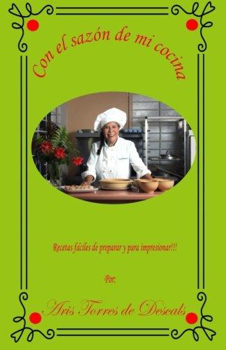 9780692342725: Con el sazon de mi cocina (Spanish Edition)