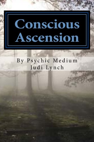 9780692344422: Conscious Ascension