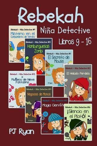9780692344804: Rebekah - Ni�a Detective Libros 9-16: Divertida Historias de Misterio para Ni�a Entre 9-12 A�os