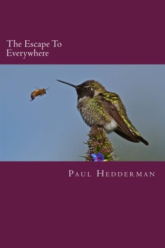 The Escape To Everywhere: Hedderman, Paul
