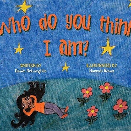 9780692346983: Who do you think I am?